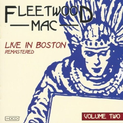 Bop-Pills Fleetwood Mac Live In Boston Remastered vol2