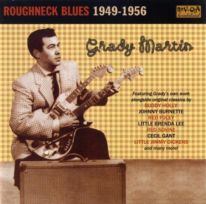 Bop-Pills Grady Martin Roughneck Blues 1949 - 1956