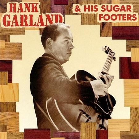 Bop-Pills Hank Garland And His Sugar Footers