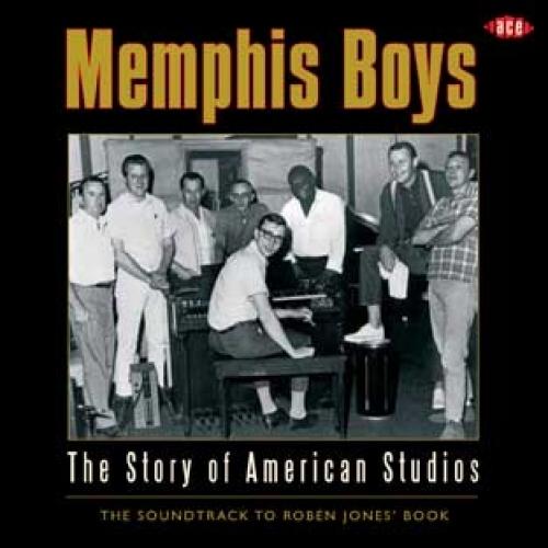 Bop-Pills Memphis Boys - The Story Of American Studios