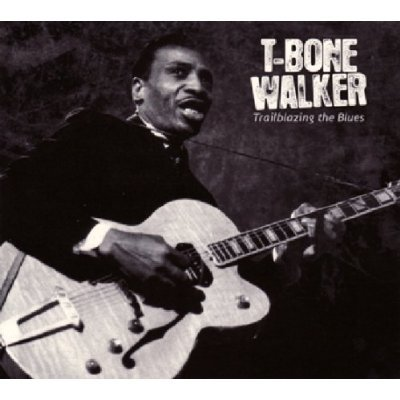 Bop-Pills-T-Bone-Walker-Trailblazing-The-Blues