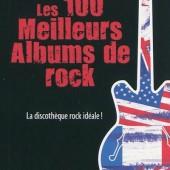 """LeS 100 MeiLLeuRs aLBuMS De RoCK (VeRSioN """"Les NuLS"""")"""