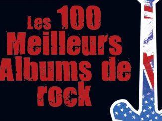 les 100 meilleurs albums de rock