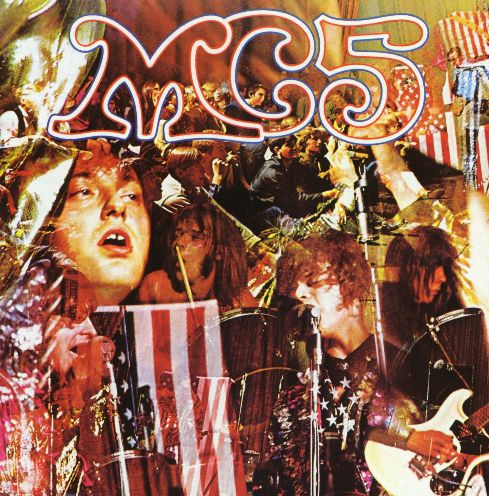 MC5 – KiCK ouT THe JaMS – RoB's NoTeS