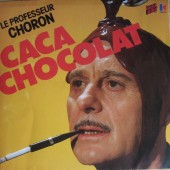 CaCa CHoCoLaT du PRoFeSSoR CHoRoN DeVieNT HyMNe oFFiCieL De La BoPuBLiQue !