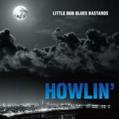 LiTTLe BoB : STiLL HoWLiN'